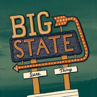 Sure Thing — Big State