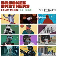 Carry Me On — Brookes Brothers, Chrom3