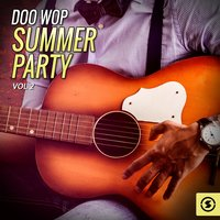 Doo Wop Summer Party, Vol. 2 — сборник