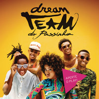Aperte o Play — Dream Team do Passinho