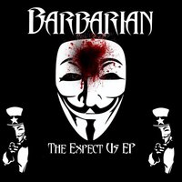 Expect Us - EP — Barbarian