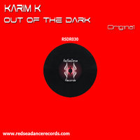 Out Of The Dark — Karim K