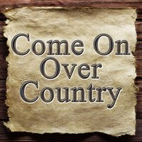 Come On Over Country — The Sheltons