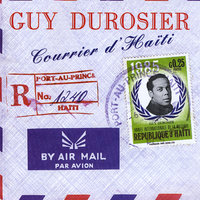 Courrier d'Haiti — Guy Durosier