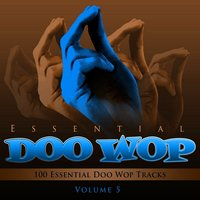 Essential Doo Wop, Vol. 5 (100 Essential Doo Wop Tracks) — The Moonglows