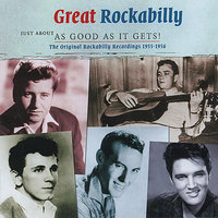 Great Rockabilly - Just about as good as it gets ! — сборник