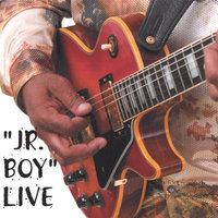 "Jr Boy Live — Andrew ""Jr Boy"" Jones"