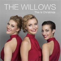 This Is Christmas — The Willows