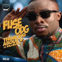 Thinking About U — Fuse ODG, Killbeatz