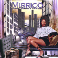 Grown Woman's Business — Mirrico
