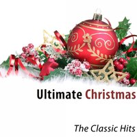 Ultimate Christmas (The Classics Hits) — сборник
