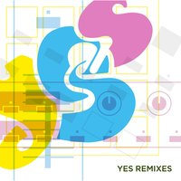 Yes Remixes — Yes