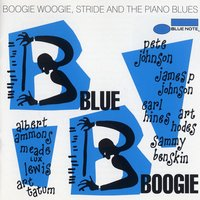 Blue Boogie: Boogie Woogie, Stride And The Piano Blues — сборник
