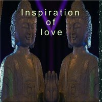 Inspiration of Love — Inspiration of love