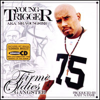Firme Oldies Gangster — Young Trigger / Mr Youngster