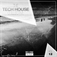 The Tech House Collective, Vol. 12 — сборник