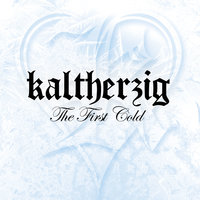 The First Cold — Kaltherzig