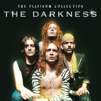 The Platinum Collection — The Darkness