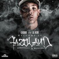 Welcome to Fazoland — G Herbo