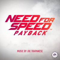 Need for Speed Payback — EA Games Soundtrack, Joseph Trapanese, joe trapanese