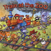 Train at the Zoo — Doc Young