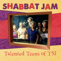 Shabbat Jam — Various Artists & Talented Teens of Tsi