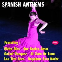 Spanish Anthems, Vol. 1 — сборник