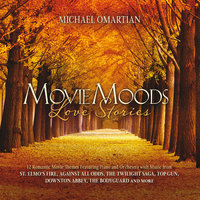 Movie Moods: Love Stories — Michael Omartian
