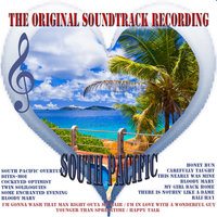 South Pacific - The Original Soundtrack Recording — сборник