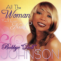 "All the Woman You'll Ever Need — Bobbye ""Doll"" Johnson"