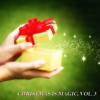 Christmas is Magic, Vol. 3 — сборник