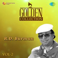 Golden Collection - R. D. Burman, Vol. 2 — R. D. Burman