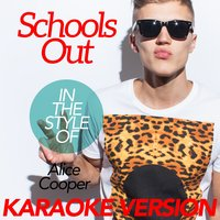 Schools Out (In the Style of Alice Cooper) - Single — Ameritz Karaoke Classics