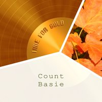Time For Gold — Count Basie & His Orchestra, Count Basie