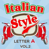 Italian Style: Letter A, Vol. 2 — сборник