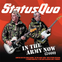 In The Army Now (2010) — Status Quo