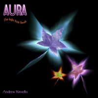 Aura - The Light That Heals — Andrew Kinsella