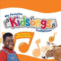 Kidsongs: My Favorite Animal Songs — Kidsongs