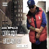 Keep the Sample On - The EP — Jae Spillz