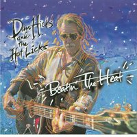 Beatin' The Heat — Dan Hicks & His Hot Licks, Dan Hicks & the Hot Licks