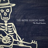 The Kiesel Sessions — The Wayne Hoskins Band