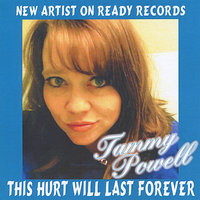 This Hurt Will Last Forever — Tammy Powell