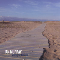 Waiting for the Wind — Ian Murray
