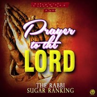 Prayer to the Lord — Sugar Ranking