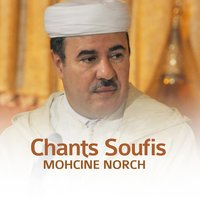 Chants Soufis — Mohcine Norch