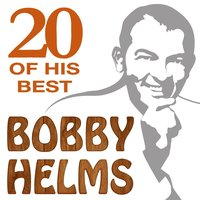 20 Of His Best — Bobby Helms