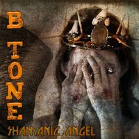 Shamanic Angel - Single — B Tone