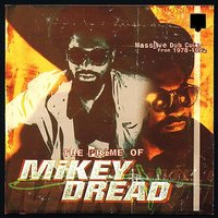 The Prime of Mikey Dread — Mikey Dread