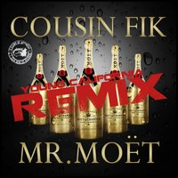 Mr Moet [feat. Sage the Gemini, Clyde Carson, E-40 & Ty$] — E-40, Clyde Carson, Cousin Fik, Sage The Gemini, Ty Dolla $ign