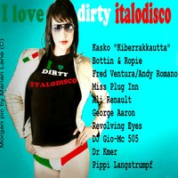 I Love Dirty Italodisco — сборник
